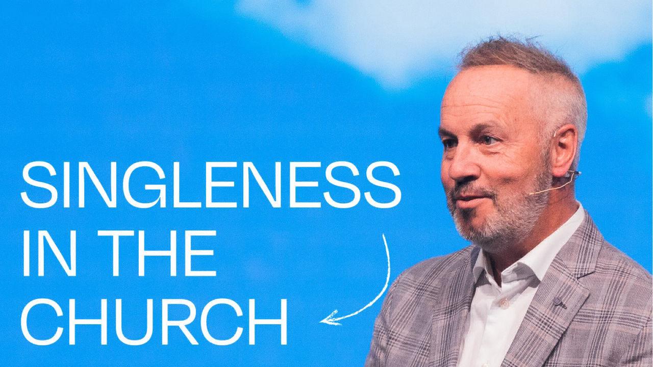 God Designed the Family - Singleness in the Church