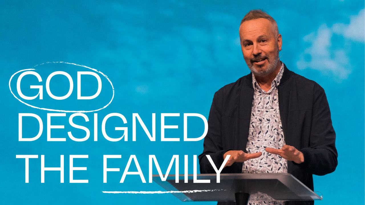 God Designed the Family - Importance of Family