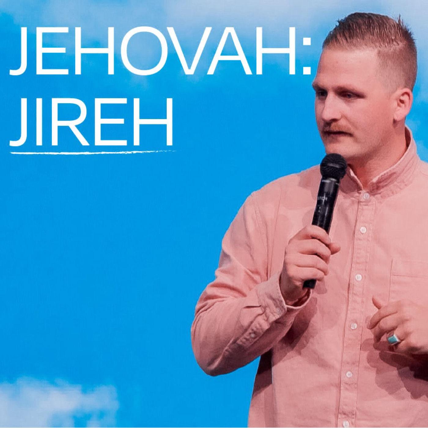 Jehovah - Jehovah: Jireh