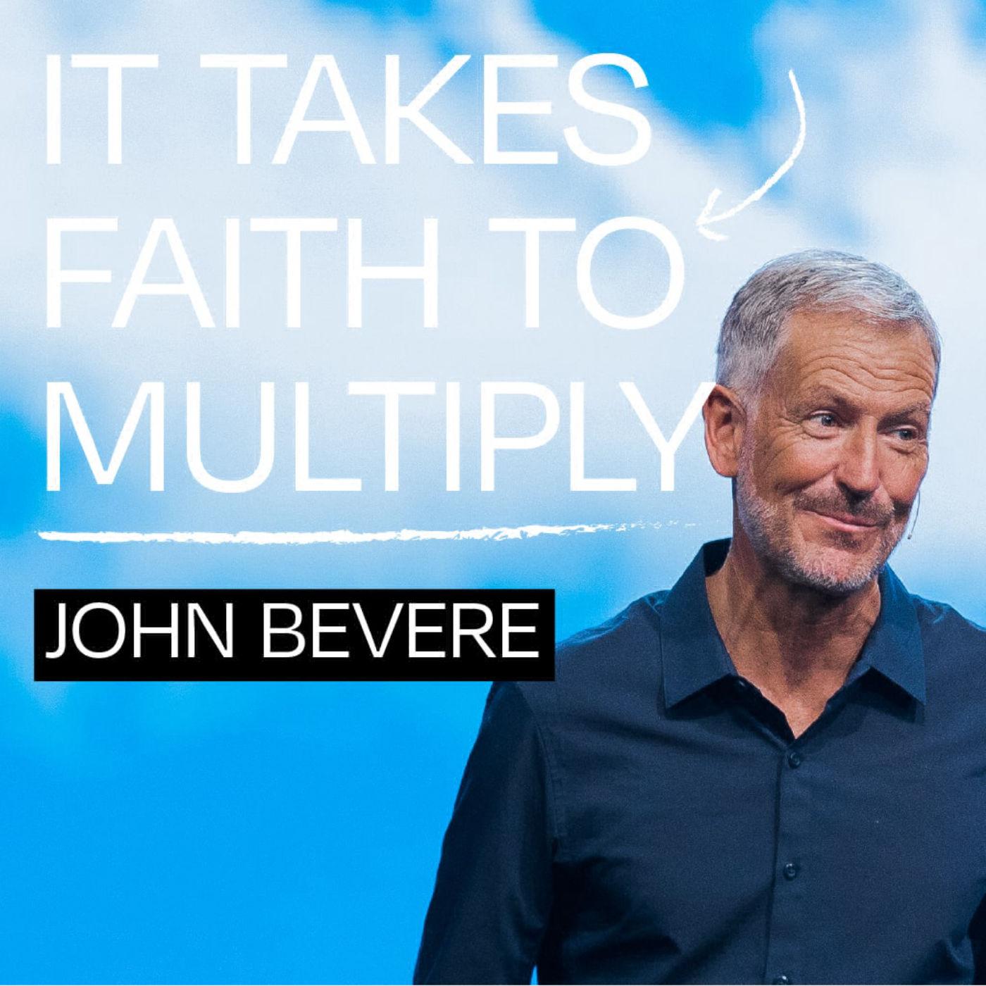 It Takes Faith To Multiply