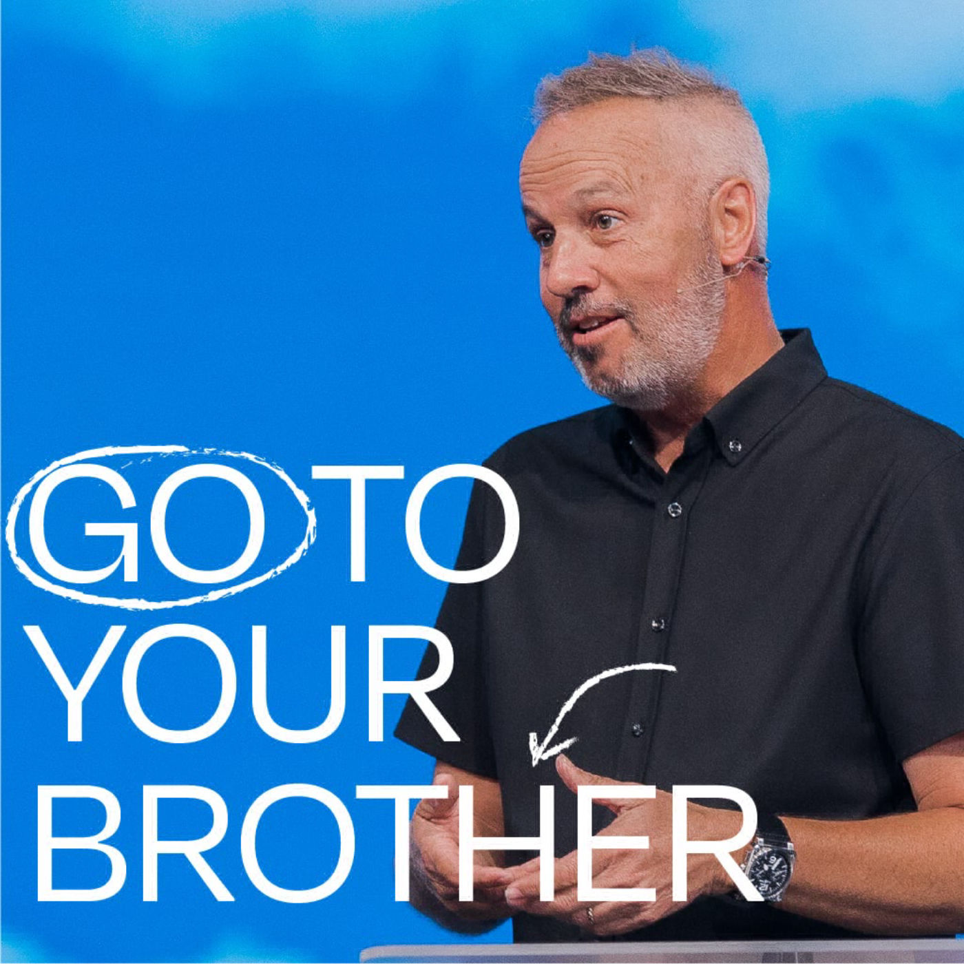 Go to Your Brother